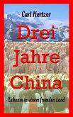 Drei Jahre China