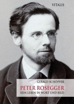 Peter Rosegger - Schöpfer, Gerald