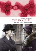 The Spanish Flu (Die Spanische Grippe)