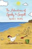 The Adventures of Sparky the Seagull - Sparky's Hobby