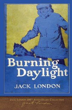 Burning Daylight - London, Jack