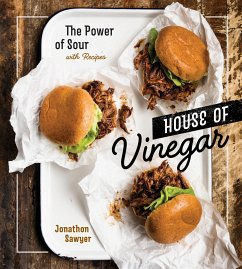 House of Vinegar: The Power of Sour, with Recipes