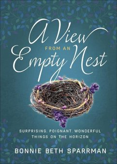 A View from an Empty Nest: Surprising, Poignant...