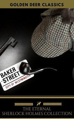 The Eternal Sherlock Holmes Collection (eBook, ePUB)