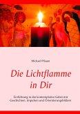 Die Lichtflamme in Dir (eBook, ePUB)