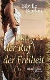 Klea und der Ruf der Freiheit (eBook, ePUB)
