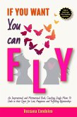 If You Want You Can Fly (eBook, ePUB)
