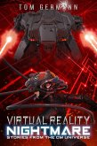 Virtual Reality Nightmare (Stories From The CM Universe, #2) (eBook, ePUB)
