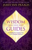 Wisdom from Your Spirit Guides (eBook, ePUB)