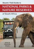 Stuarts' Field Guide to National Parks & Nature Reserves of SA (eBook, ePUB)