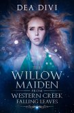 Falling Leaves (The Willow Maiden From Western Creek, #1) (eBook, ePUB)