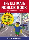The Ultimate Roblox Book: An Unofficial Guide (eBook, ePUB)