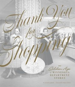 Thank You for Shopping: The Golden Age of Minne...