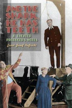 And the Shark, He Has Teeth: A Theater Producer...