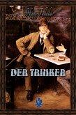 Der Trinker (eBook, ePUB)