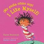 !Me gusta como soy! / I Like Myself! (bilingual board book Spanish edition)