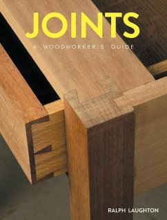 Joints: A Woodworker´s Guide