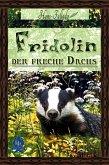 Fridolin, der freche Dachs (eBook, ePUB)