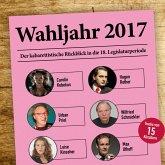 Various Artists, Wahljahr 2017 - Der kabarettistische Rückblick in die 18. Legislaturperiode (MP3-Download)