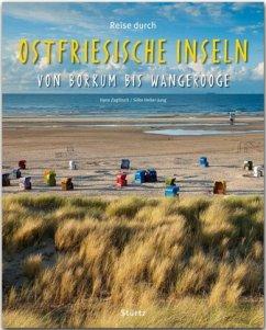 Reise durch Ostfriesische Inseln von Borkum bis Wangerooge - Heller-Jung, Silke