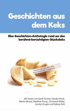 Geschichten aus dem Keks (eBook, ePUB)