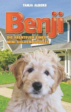 Benji - Die Abenteuer eines Mini Goldendoodles (eBook, ePUB)
