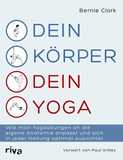 Dein Körper - dein Yoga (eBook, ePUB) - Clark, Bernie