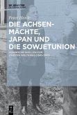 Die Achsenmächte, Japan und die Sowjetunion (eBook, ePUB)