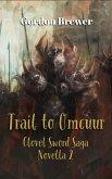 Trail to Omcuur (Clovel Sword Sagas, #2) (eBook, ePUB)