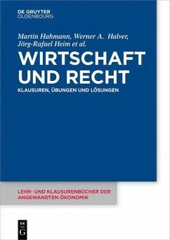 Wirtschaft und Recht (eBook, ePUB) - Hahmann, Martin; Halver, Werner; Heim, Jörg-Rafael; Lommatzsch, Jutta; Teschke, Manuel; Vorfeld, Michael