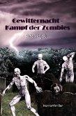 Gewitternacht - Kampf der Zombies (eBook, ePUB)