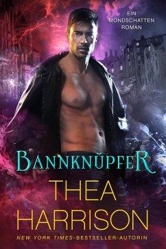 Bannknüpfer (Ein Mondschatten-Roman, #2) (eBook, ePUB) - Harrison, Thea