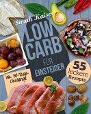 Low Carb für Einsteiger - 30-Tage-Challenge und 55 leckere Rezepte (eBook, ePUB)
