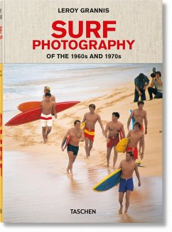 LeRoy Grannis. Surf Photography of the 1960s and 1970s - Barilotti, Steve