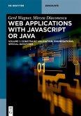 Web Applications with Javascript or Java (eBook, ePUB)