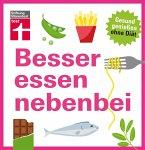 Besser essen nebenbei (eBook, PDF)