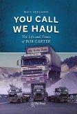You Call, We Haul (eBook, ePUB)