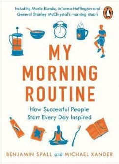 My Morning Routine - Spall, Benjamin; Xander, Michael