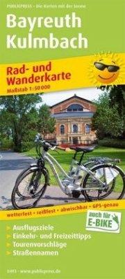 PUBLICPRESS Rad- und Wanderkarte Bayreuth - Kul...
