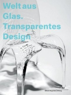 Welt aus Glas. Transparentes Design