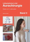 Leitsymptome in der Aurachirurgie Band 4