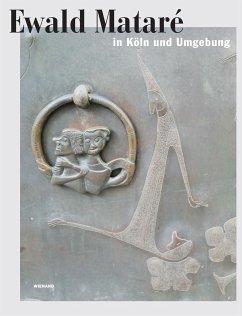 Ewald Mataré in Köln und Umgebung - Matare, Ewald