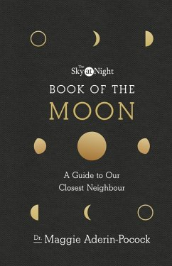 The Sky at Night: Book of the Moon ? A Guide to...