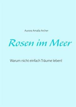 Rosen im Meer (eBook, ePUB)