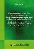 Ökonomische Auswirkungen einer restriktiveren europäischen Pflanzenschutzpolitik auf die Landwirtschaft am Beispiel der azolbasierten Fungizide