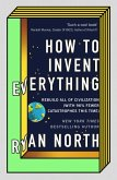 How to Invent Everything (eBook, ePUB)