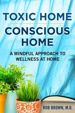Toxic home/Conscious home: A Mindful Approach t...