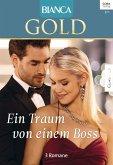 Ein Traum von einem Boss / Bianca Gold Bd.43 (eBook, ePUB)