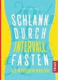 Schlank durch Intervallfasten (eBook, ePUB)