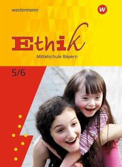 Ethik 5 / 6. Schülerband. Mittelschulen. Bayern
